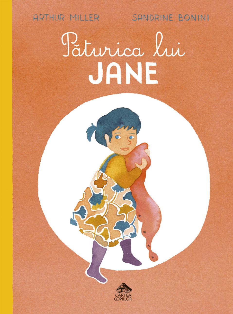 Păturica lui Jane, singura carte pentru copii scrisă de Arthur Miller