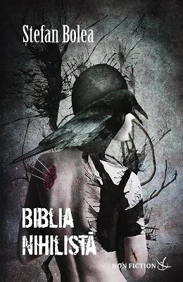 Biblia nihilista - Stefan Bolea