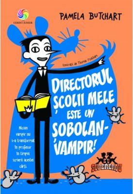 Coperta_directorul_scolii_mele_este_un_sobolan_vampir