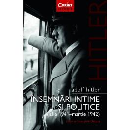 Insemnari intime si politice - Adolf Hitler
