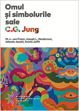 Omul si simbolurile sale - C. Jung