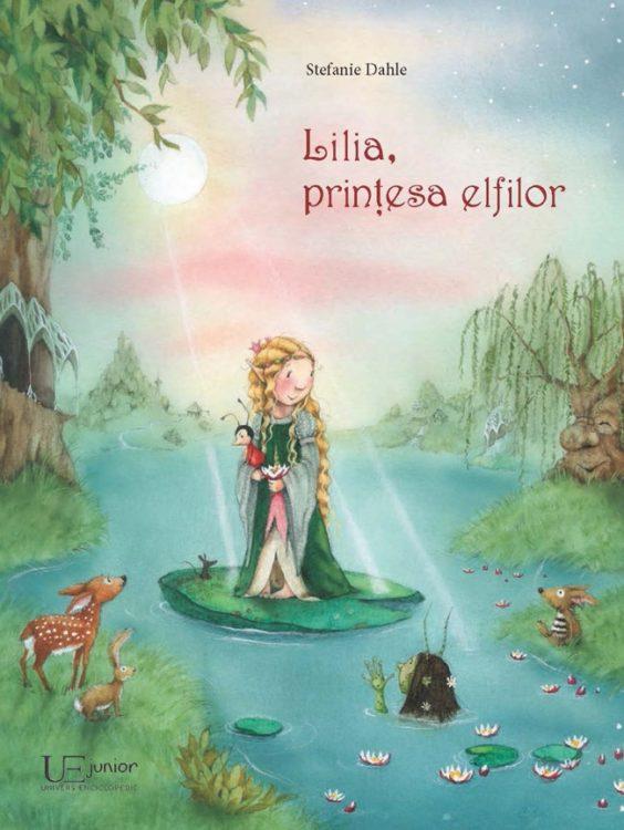 Lilia, printesa elfilor, de Stefanie Dahle