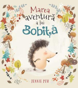 Marea aventura a lui Bobita, de Jennie Poh