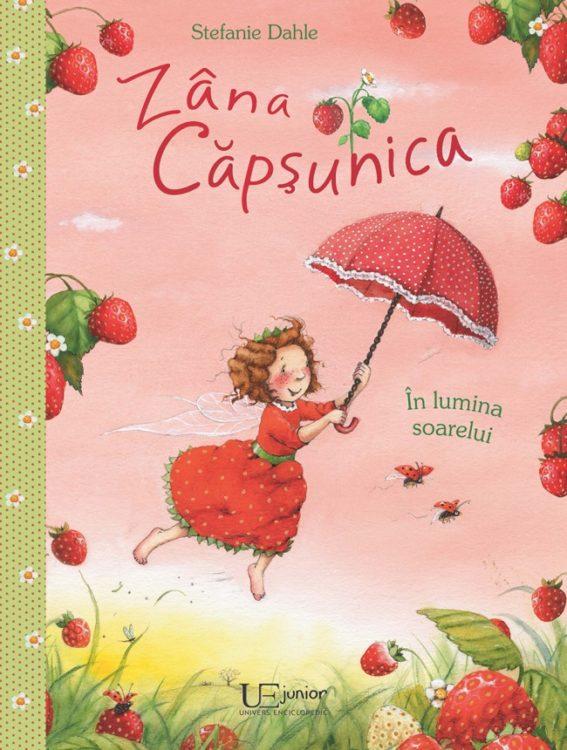 Zana Capsunica. In lumina soarelui, de Stefanie Dahle