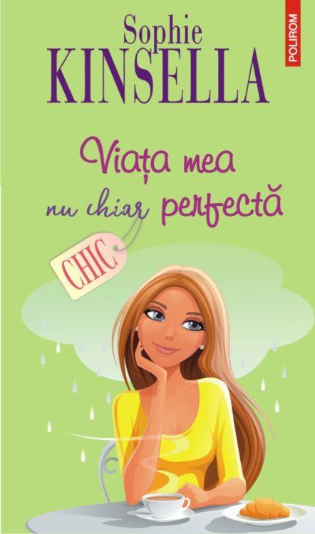 viata mea nu chiar perfecta, sophie kinsella
