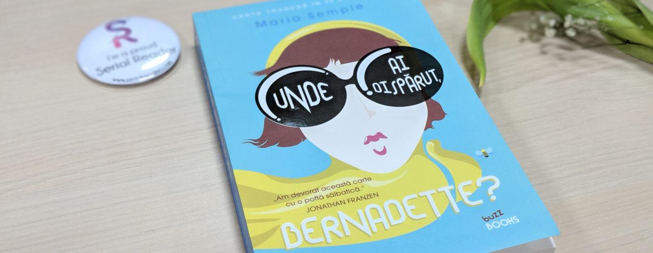 Unde ai disparut, Bernadette