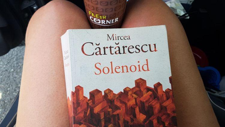 Solenoid de Mircea Cărtărescu (Editura Humanitas)