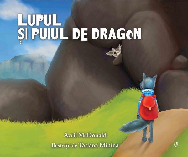 Lupul și puiul de dragon de Avril McDonald
