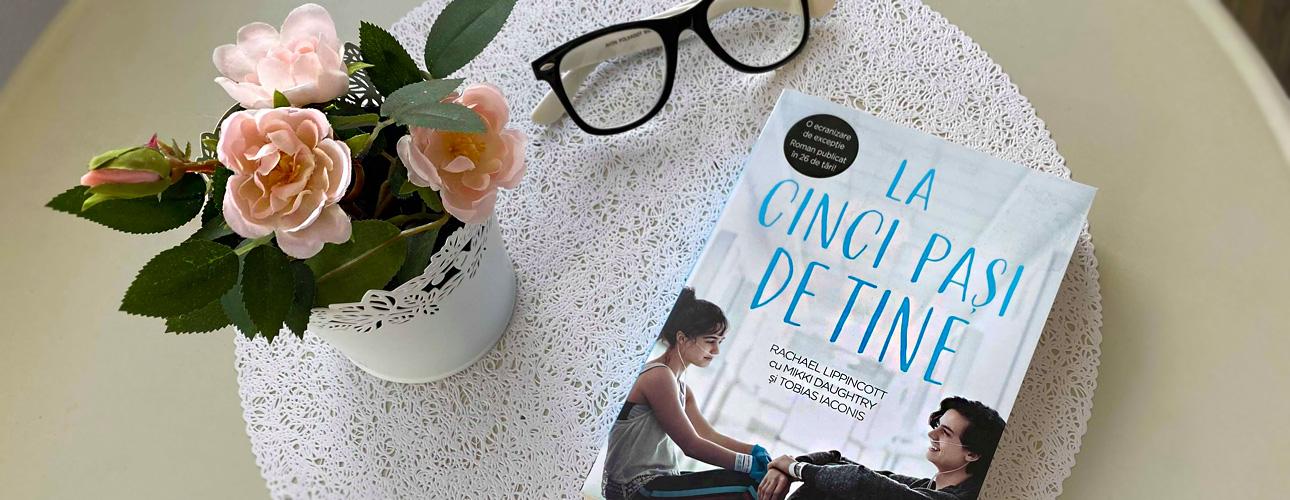 Cartea lunii februarie: La cinci pași de tine