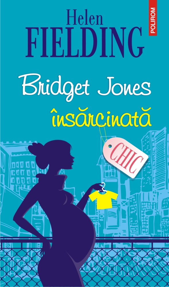 Bridget Jones însărcinată de Helen Fielding