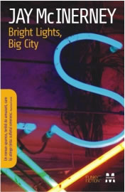 Bright lights, big city de Jay McInerney