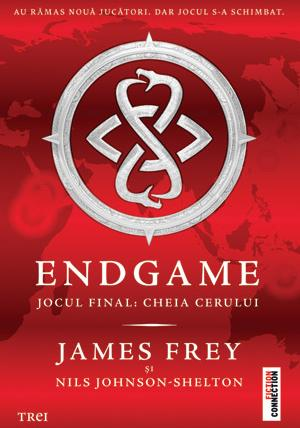 ENDGAME. Jocul Final: Cheia Cerului de James Frey, Nils Johnson-Shelton