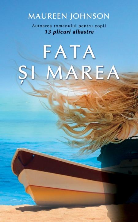Fata si marea de Maureen Johnson
