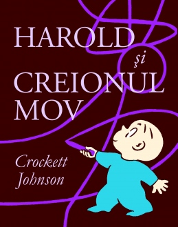 Harold și creionul mov de Crockett Johnson