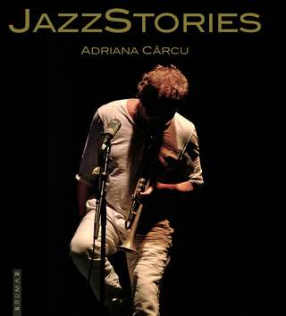 Jazz Stories de Adriana Cârcu