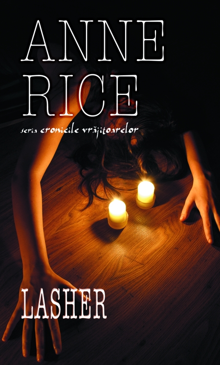Lasher de Anne Rice