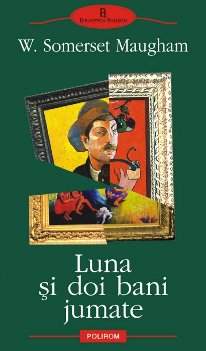 Luna si doi bani jumate de William Somerset Maugham