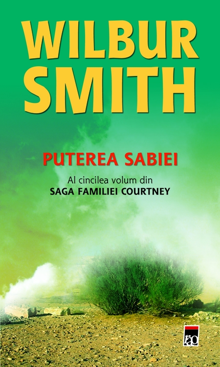 Puterea sabiei (vol. 5 din saga familei courtney) de Wilbur Smith