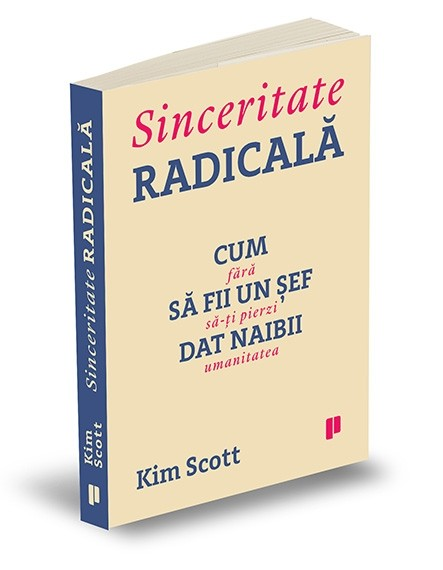 Sinceritate radicală de Kim Scott