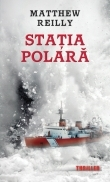 Statia polara de Matthew Reilly