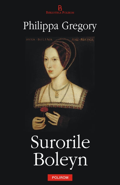 Surorile boleyn de Philippa Gregory