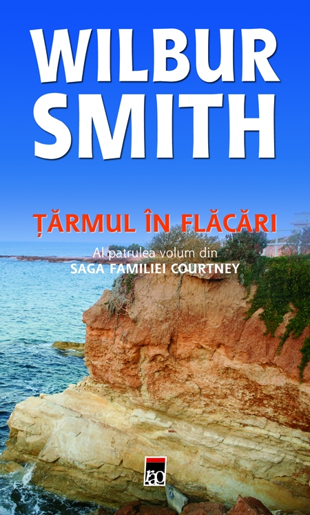 Tarmul in flacari (vol. 4 din saga familei courtney) de Wilbur Smith