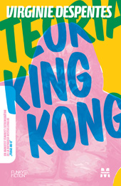 Teoria king kong de Virginie Despentes