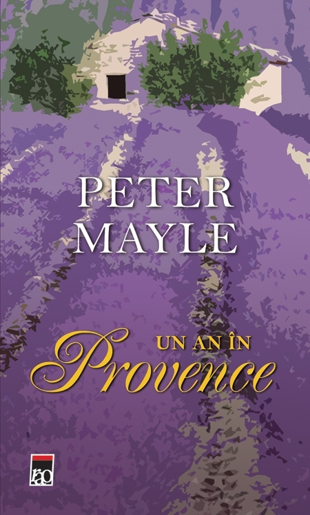 Un an in Provence de Peter Mayle