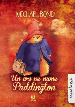 Un urs pe nume paddington de Michael Bond