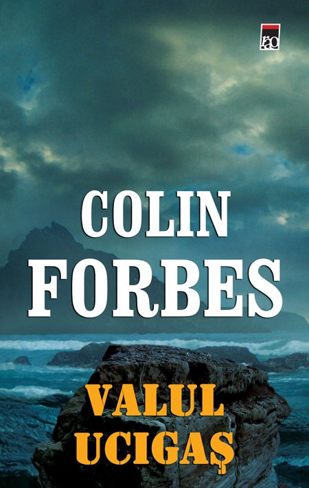 Valul ucigas de Colin Forbes