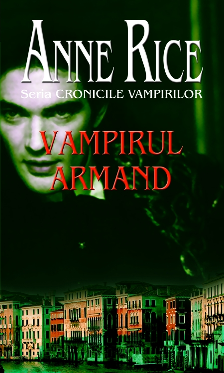 Vampirul armand de Anne Rice