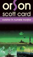 Vorbitor in numele mortilor de Orson Scott Card