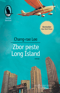 Zbor peste long island de Chang-rae Lee